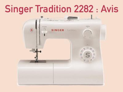 Singer Tradition 2282 avis